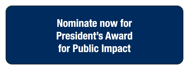 Nominate now for President's Award for Public Impact